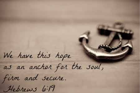 image of an encouraging Bible quote from Hebrews 6:19