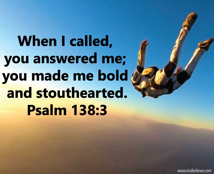 psalm-138-8 from 15 empowering Bible verses about strength that will enrich your day, week, or year. You will love this slideshow.
