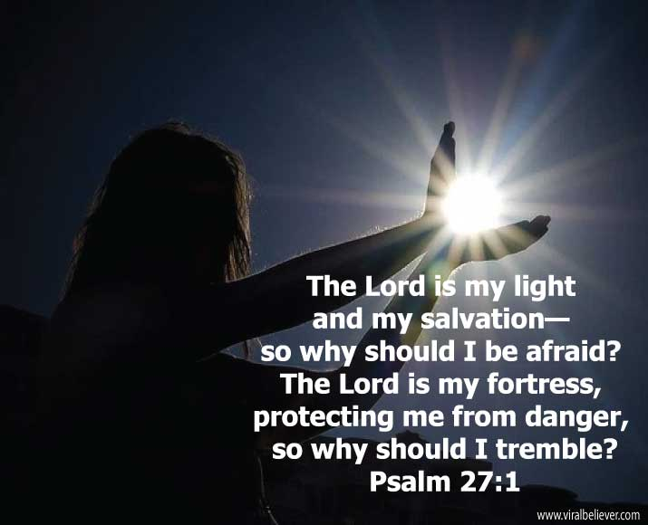 psalm-27-1 from 15 empowering Bible verses about strength that will enrich your day, week, or year. You will love this slideshow.